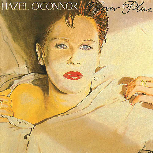 Cover Plus de Hazel O'Connor