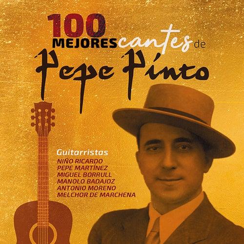 100 Mejores Cantes de Pepe Pinto