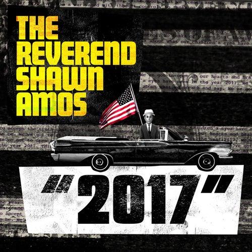2017 von The Reverend Shawn Amos