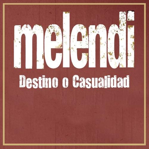 Destino o casualidad von Melendi