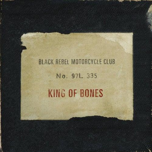 King of Bones by Black Rebel Motorcycle Club
