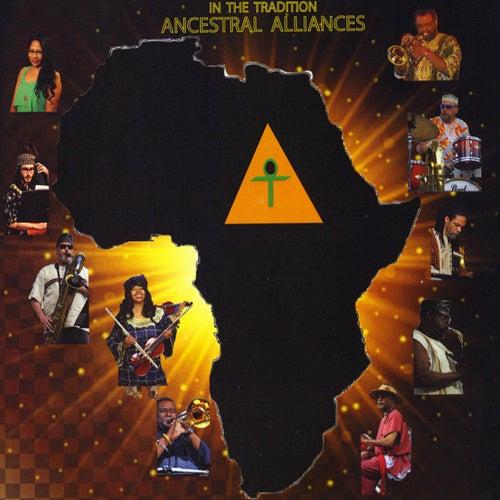 Ancestral Alliances von In the Tradition