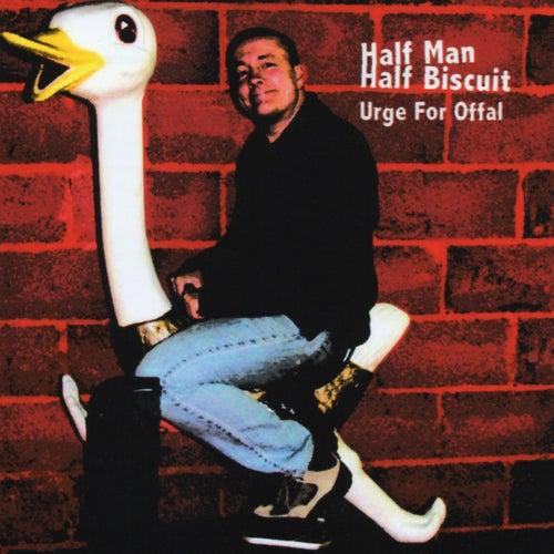 Urge For Offal de Half Man Half Biscuit