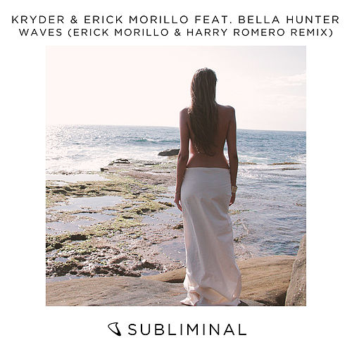 Waves (Erick Morillo & Harry Romero Remix) de Kryder & Erick Morillo
