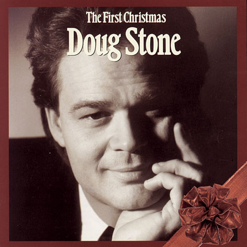 The First Christmas von Doug Stone