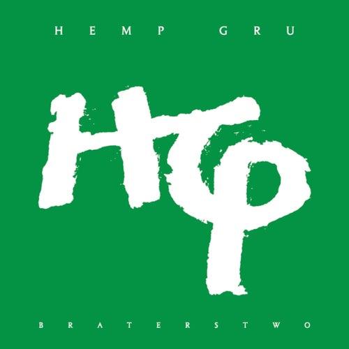 Braterstwo by Hemp Gru