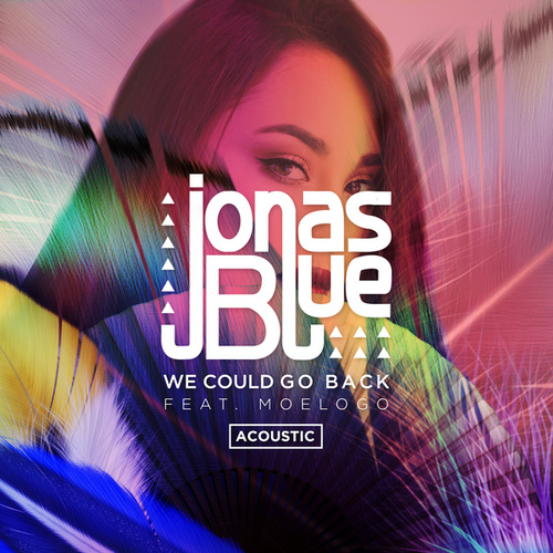 We Could Go Back (Acoustic) de Jonas Blue