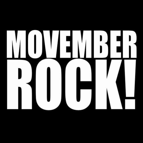 Movember Rock! von Various Artists
