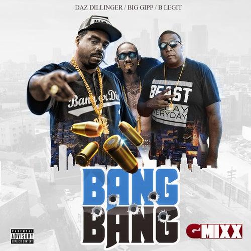 Bang Bang (G-Mixx) [feat. Big Gipp & B-Legit] de Daz Dillinger