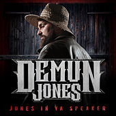 Jones In Ya Speaker by Demun Jones
