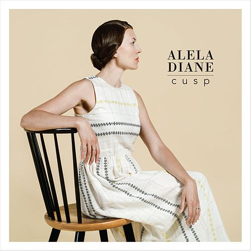 Cusp by Alela Diane