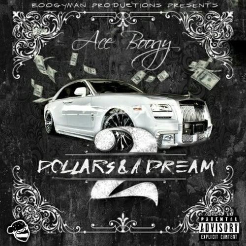 2 Dollars & A Dream von Aceboogy