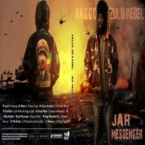 Jah Messenger von Raggo Zulu Rebel
