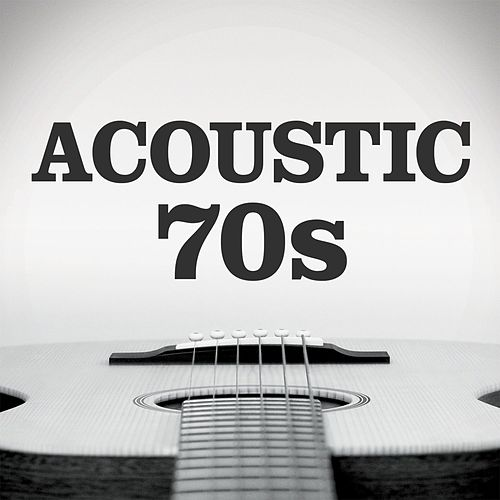 Acoustic 70s de Various Artists