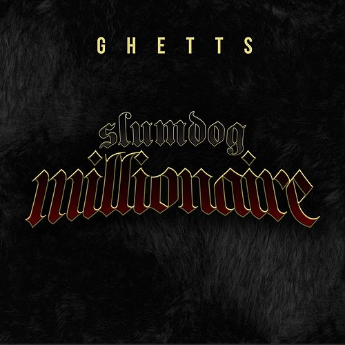 Slumdog Millionaire von GHETTS