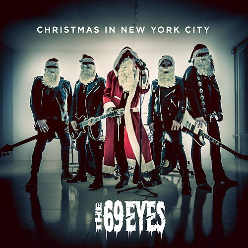 Christmas in New York City by The 69 Eyes