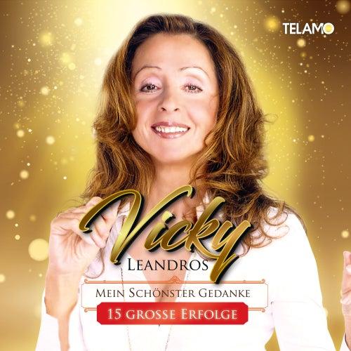 Mein schönster Gedanke - 15 große Erfolge by Vicky Leandros