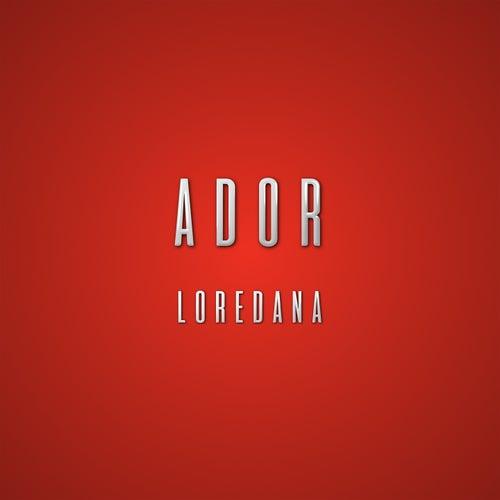 Ador von Loredana