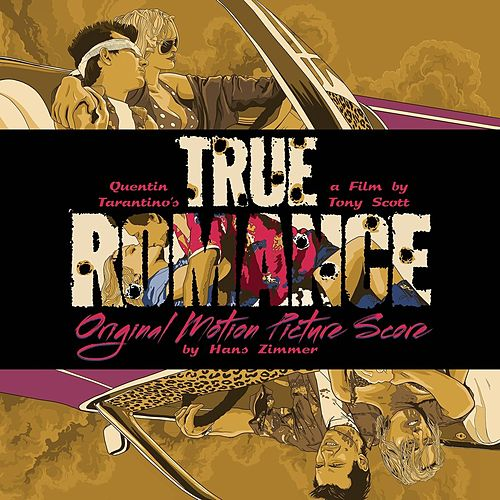 True Romance (Original Motion Picture Score) by Hans Zimmer