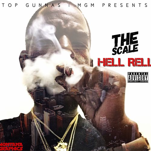 The Scale by Hell Rell