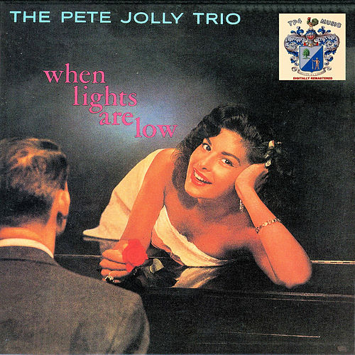 When Lights Are Low di Pete Jolly