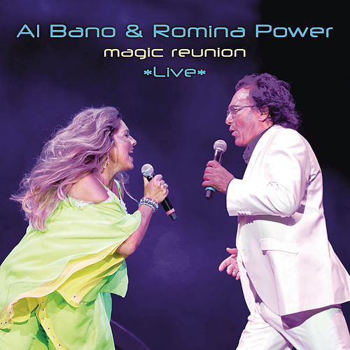 Magic Reunion *Live* von Al  Bano & Romina Power
