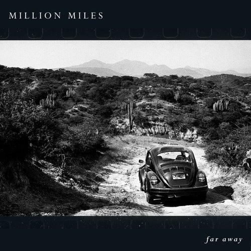 Far Away de Million Miles