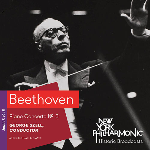 Beethoven: Piano Concerto No. 3 by Artur Schnabel