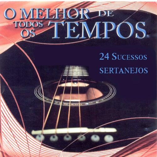 O Melhor de Todos os Tempos (24 Sucessos Sertanejos) de Various Artists