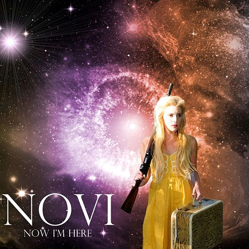 Now I'm Here by Novi