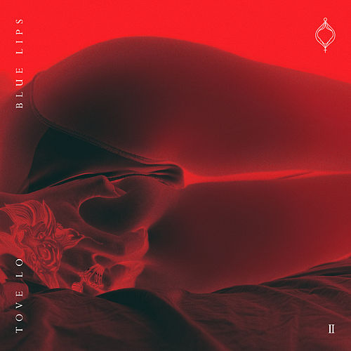 BLUE LIPS ([lady wood phase II]) de Tove Lo