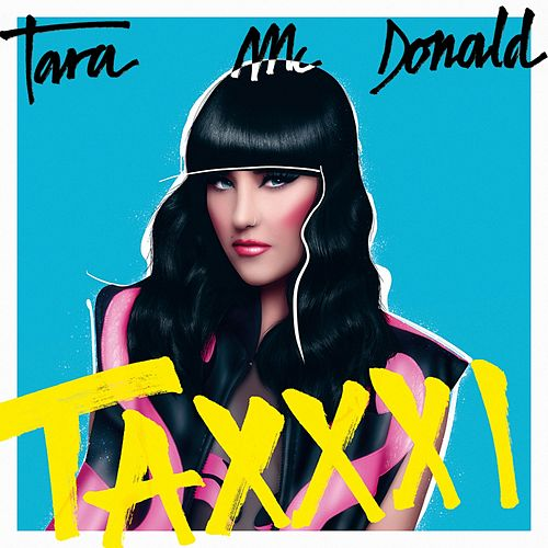 Taxxxi by Tara McDonald
