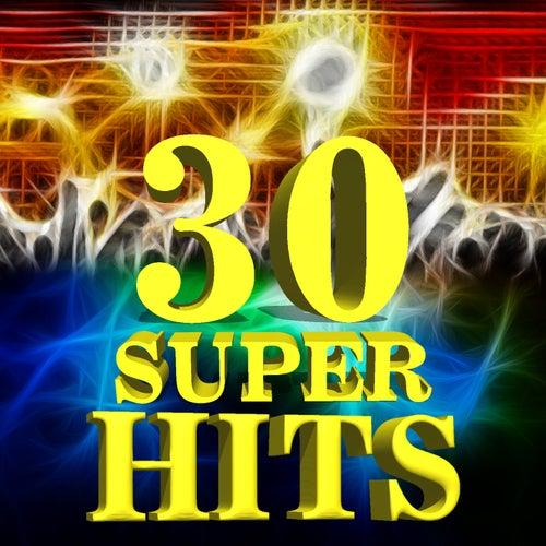 30 Super Hits von Various Artists