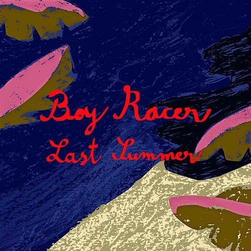 Last Summer de Boy Racer