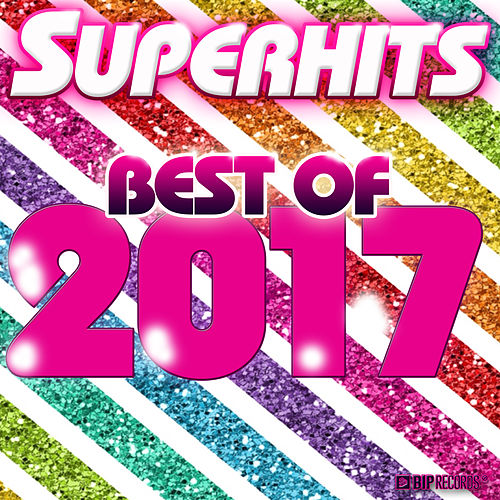 Superhits : Best of 2017 de Various Artists