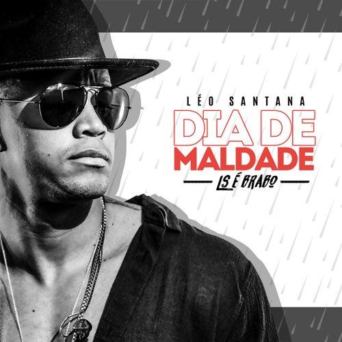 Dia de Maldade by Léo Santana