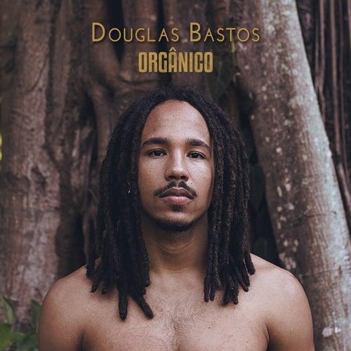 Orgânico de Douglas Bastos