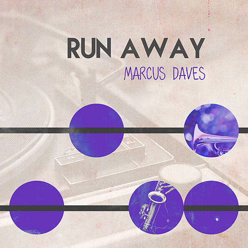 Run Away van Marcus Daves