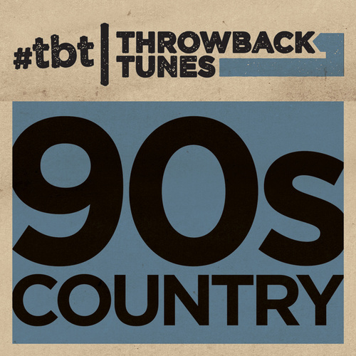 Throwback Tunes: 90s Country von Various Artists