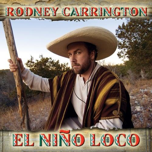 El Nino Loco von Rodney Carrington