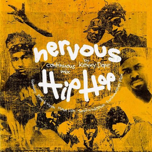 Nervous Hip Hop by Kenny 'Dope' Gonzalez
