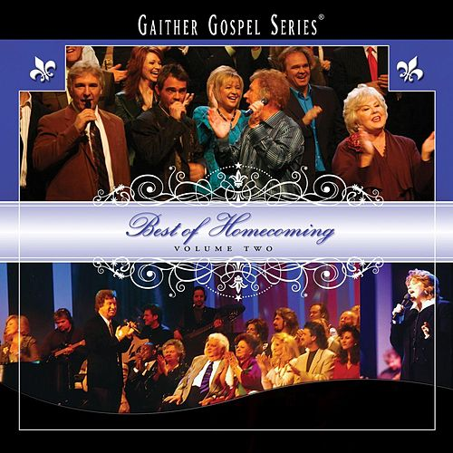 Best Of Homecoming Volume Two by Bill & Gloria Gaither