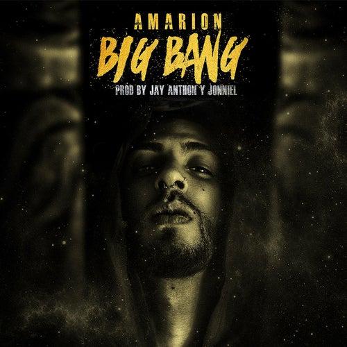 Big Bang by Amarion