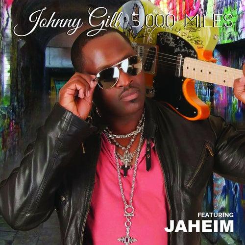 5000 Miles (feat. Jaheim) de Johnny Gill