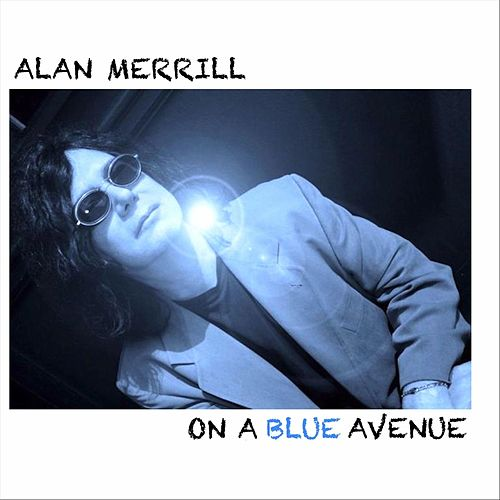 On a Blue Avenue de Alan Merrill