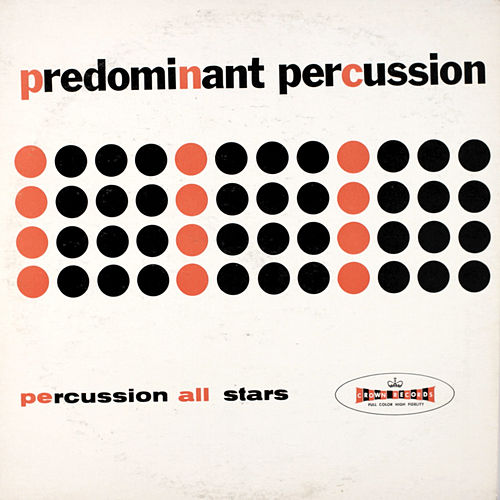 Predominant Percussion de The Percussion All Stars