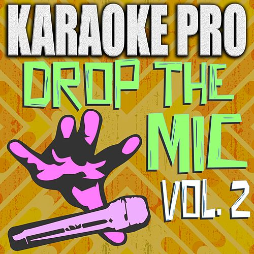 Drop The Mic, Vol. 2 de Karaoke Pro
