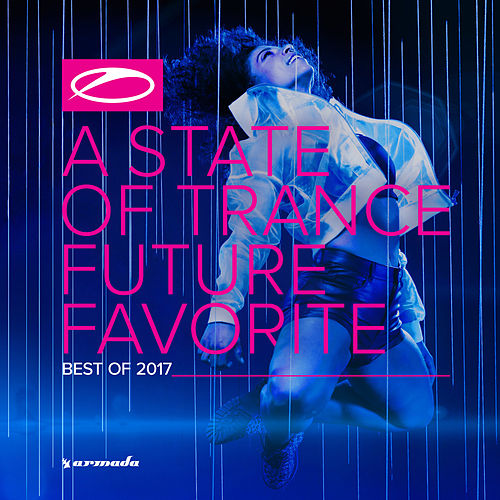 A State Of Trance - Future Favorite Best Of 2017 de Various Artists