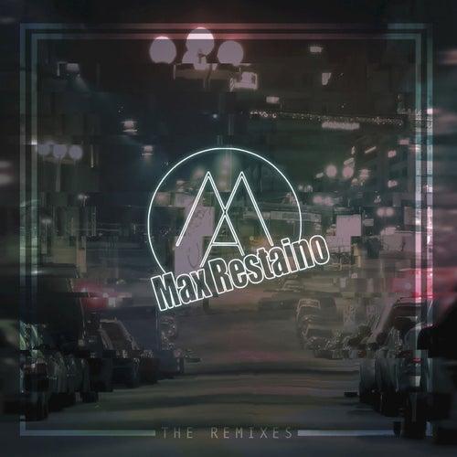 Max Restaino Remix by Max Restaino