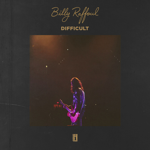 Difficult by Billy Raffoul